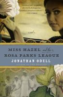 Book cover Miss Hazel and the Rosa Parks League by Jonathan O'Dell