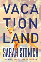 book cover for Vacationland by Sarah Stonich (graphic of a baby deer on an abstract background of the forest)